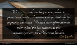 Dan Lipinski quote : We are currently working ...