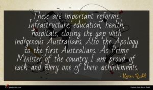 Kevin Rudd quote : These are important reforms ...