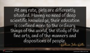 William John Wills quote : At any rate girls ...