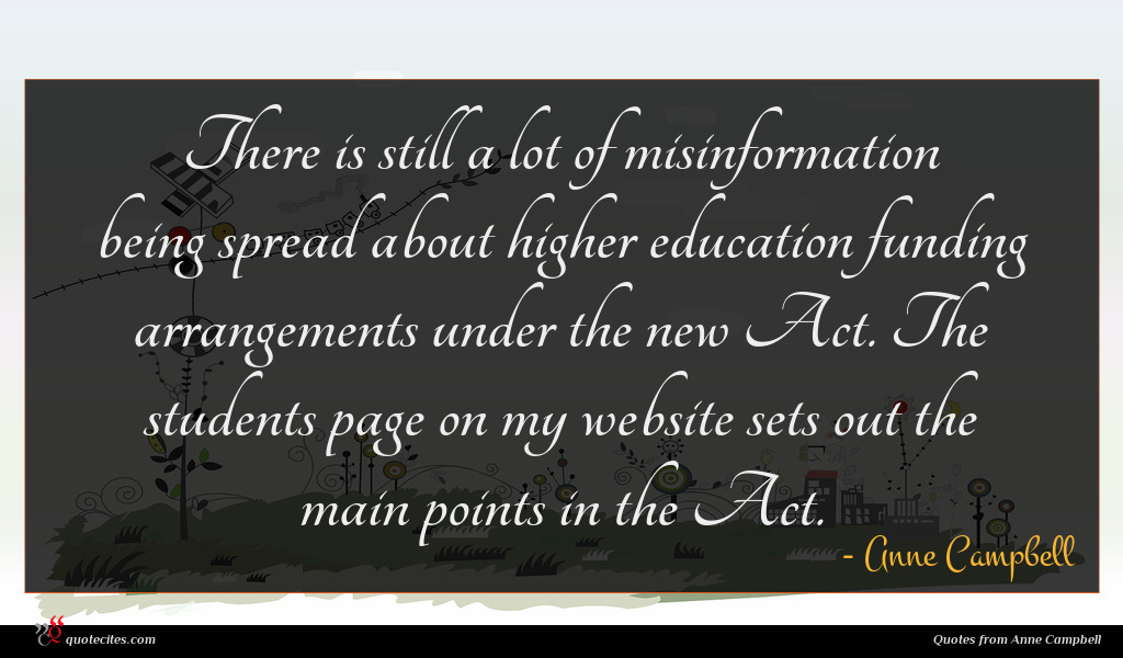 There is still a lot of misinformation being spread about higher education funding arrangements under the new Act. The students page on my website sets out the main points in the Act.
