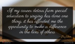 Clay Aiken quote : If my career detour ...