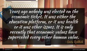 Anita Roddick quote : Years ago nobody was ...