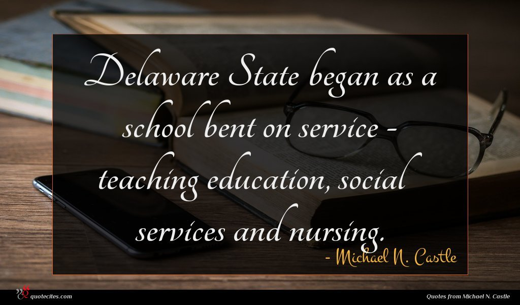 Delaware State began as a school bent on service - teaching education, social services and nursing.