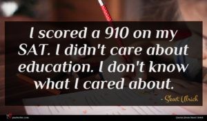 Skeet Ulrich quote : I scored a on ...