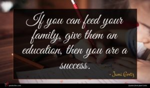 Jami Gertz quote : If you can feed ...