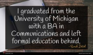 Sarah Zettel quote : I graduated from the ...