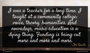 Jon Secada quote : I was a teacher ...