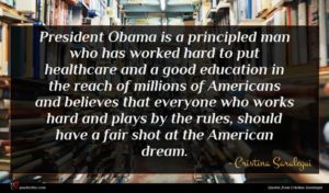 Cristina Saralegui quote : President Obama is a ...