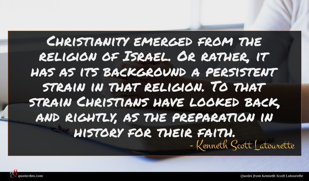 Christianity emerged from the religion of Israel. Or rather, it has as its background a persistent strain in that religion. To that strain Christians have looked back, and rightly, as the preparation in history for their faith.