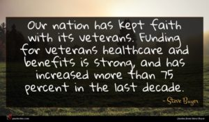 Steve Buyer quote : Our nation has kept ...