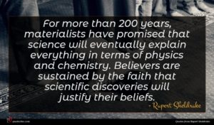 Rupert Sheldrake quote : For more than years ...