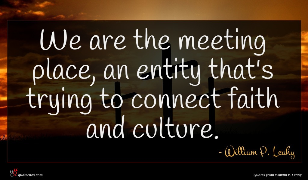 We are the meeting place, an entity that's trying to connect faith and culture.
