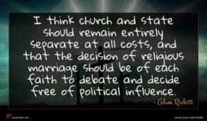 Adam Rickitt quote : I think church and ...