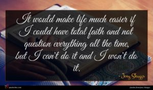 Joey Skaggs quote : It would make life ...