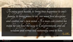 Buddha quote : To enjoy good health ...