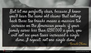 Barack Obama quote : But let me perfectly ...