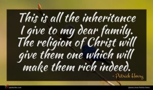 Patrick Henry quote : This is all the ...