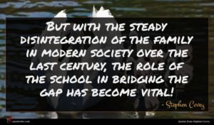Stephen Covey quote : But with the steady ...