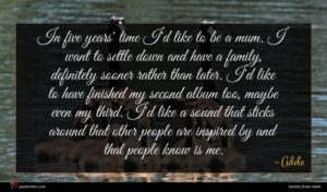 Adele quote : In five years' time ...