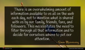 Simon Mainwaring quote : There is an overwhelming ...