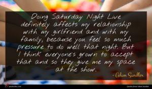 Adam Sandler quote : Doing Saturday Night Live ...