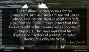 Tony Campolo quote : The traditional spokespersons for ...