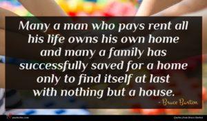Bruce Barton quote : Many a man who ...