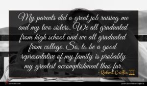 Robert Griffin III quote : My parents did a ...