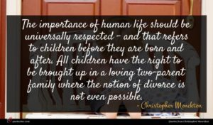 Christopher Monckton quote : The importance of human ...