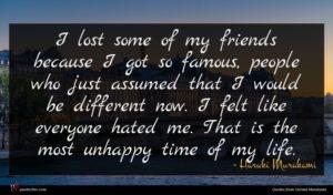 Haruki Murakami quote : I lost some of ...