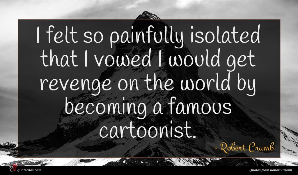 Robert Crumb Quotes