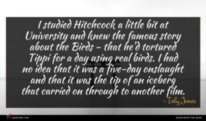Toby Jones quote : I studied Hitchcock a ...