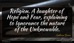 Ambrose Bierce quote : Religion A daughter of ...