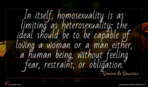 Simone de Beauvoir quote : In itself homosexuality is ...