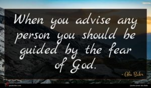 Abu Bakr quote : When you advise any ...