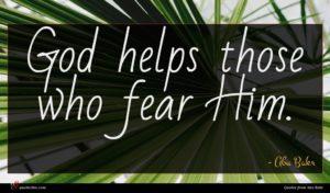 Abu Bakr quote : God helps those who ...