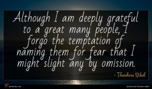 Theodore Bikel quote : Although I am deeply ...