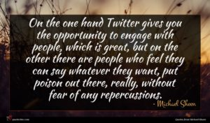 Michael Sheen quote : On the one hand ...