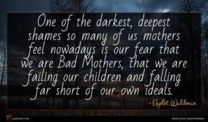 Ayelet Waldman quote : One of the darkest ...