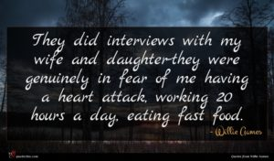 Willie Aames quote : They did interviews with ...