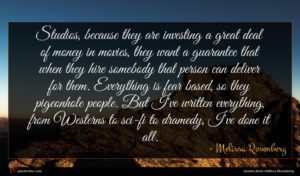 Melissa Rosenberg quote : Studios because they are ...