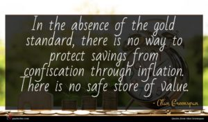 Alan Greenspan quote : In the absence of ...