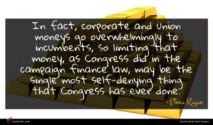 Elena Kagan quote : In fact corporate and ...
