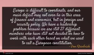 Peer Steinbrück quote : Europe is difficult to ...