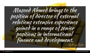 Rodrigo Rato quote : Masood Ahmed brings to ...