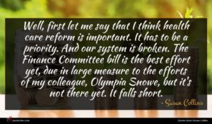 Susan Collins quote : Well first let me ...