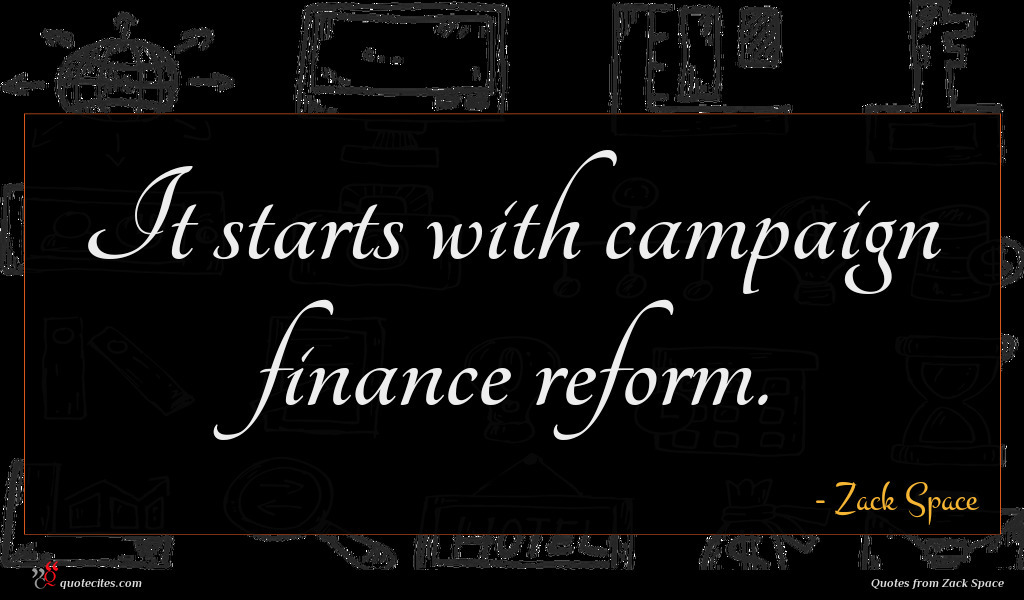 It starts with campaign finance reform.