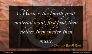 Christian Nestell Bovee quote : Music is the fourth ...
