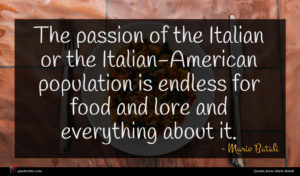 Mario Batali quote : The passion of the ...
