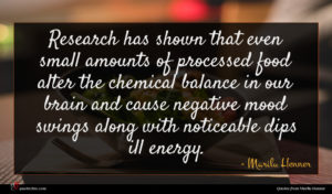 Marilu Henner quote : Research has shown that ...